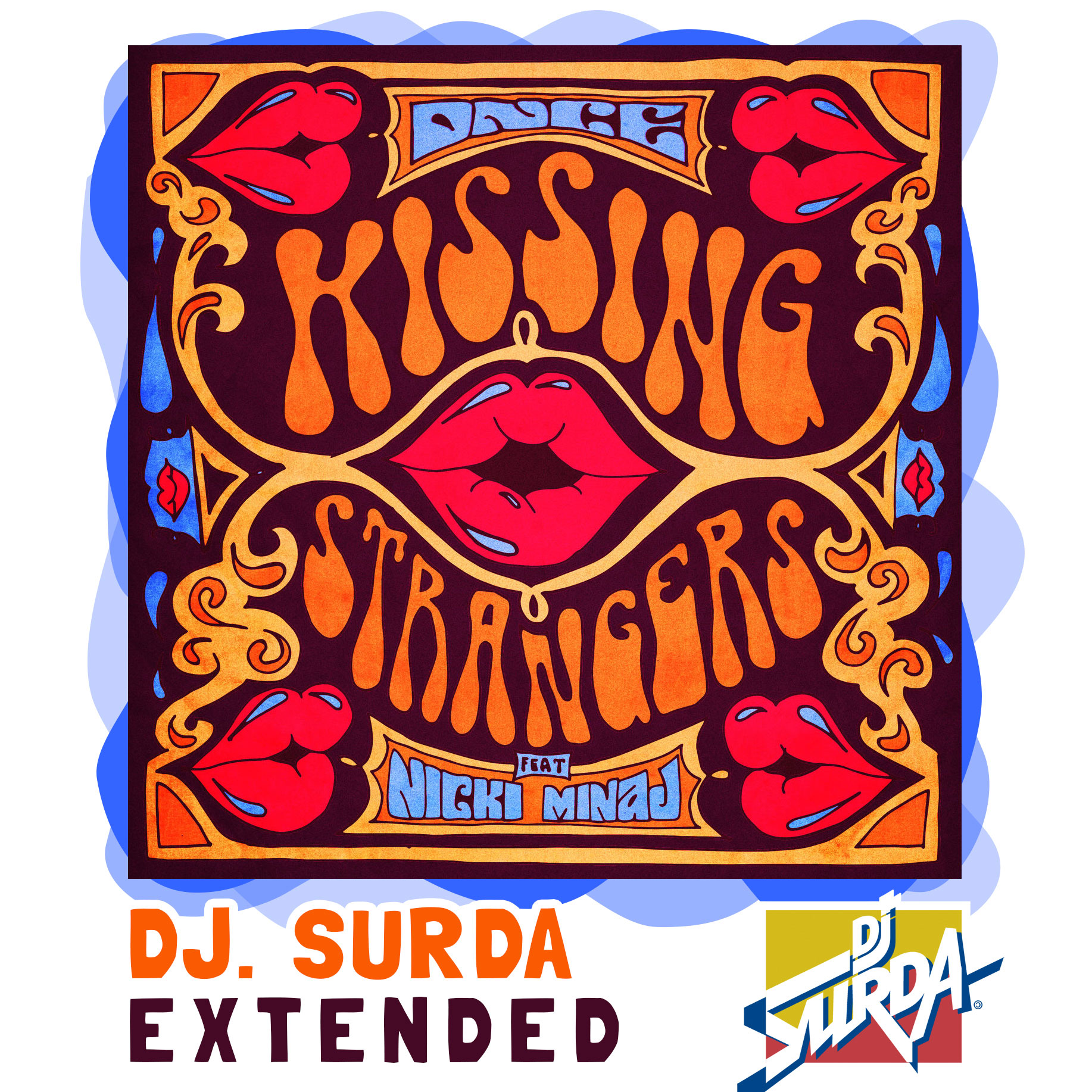 DNCE feat. Nicki Minaj – Kissing Strangers (Dj. Surda Extended Version)
