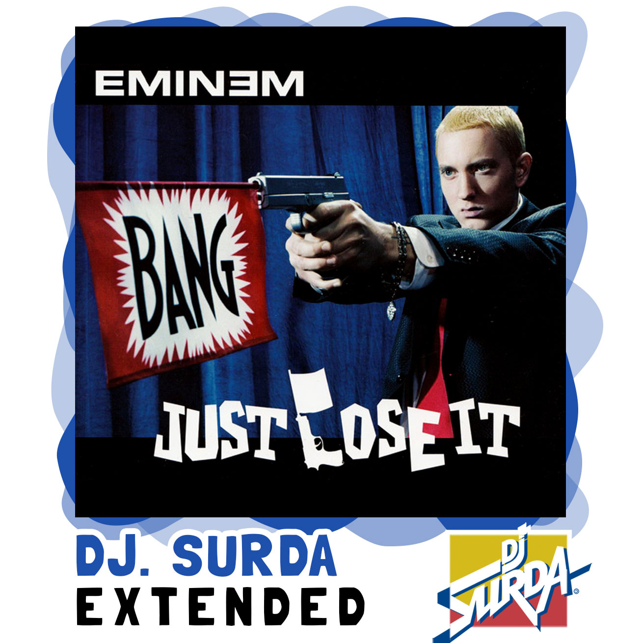 EMINEM – Just Lose It (Dj. Surda Extended Version)