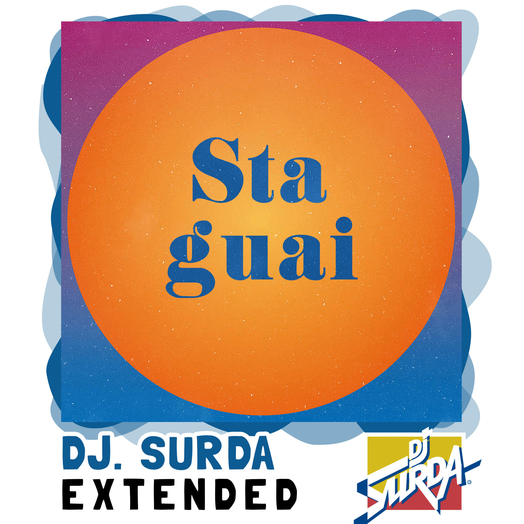 Oques Grasses – Sta Guai (Dj. Surda Extended Version)