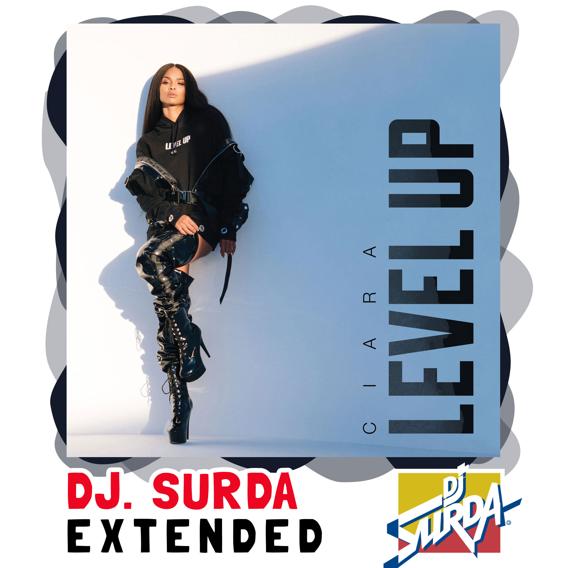 Ciara – Level Up (Dj. Surda Extended Version)
