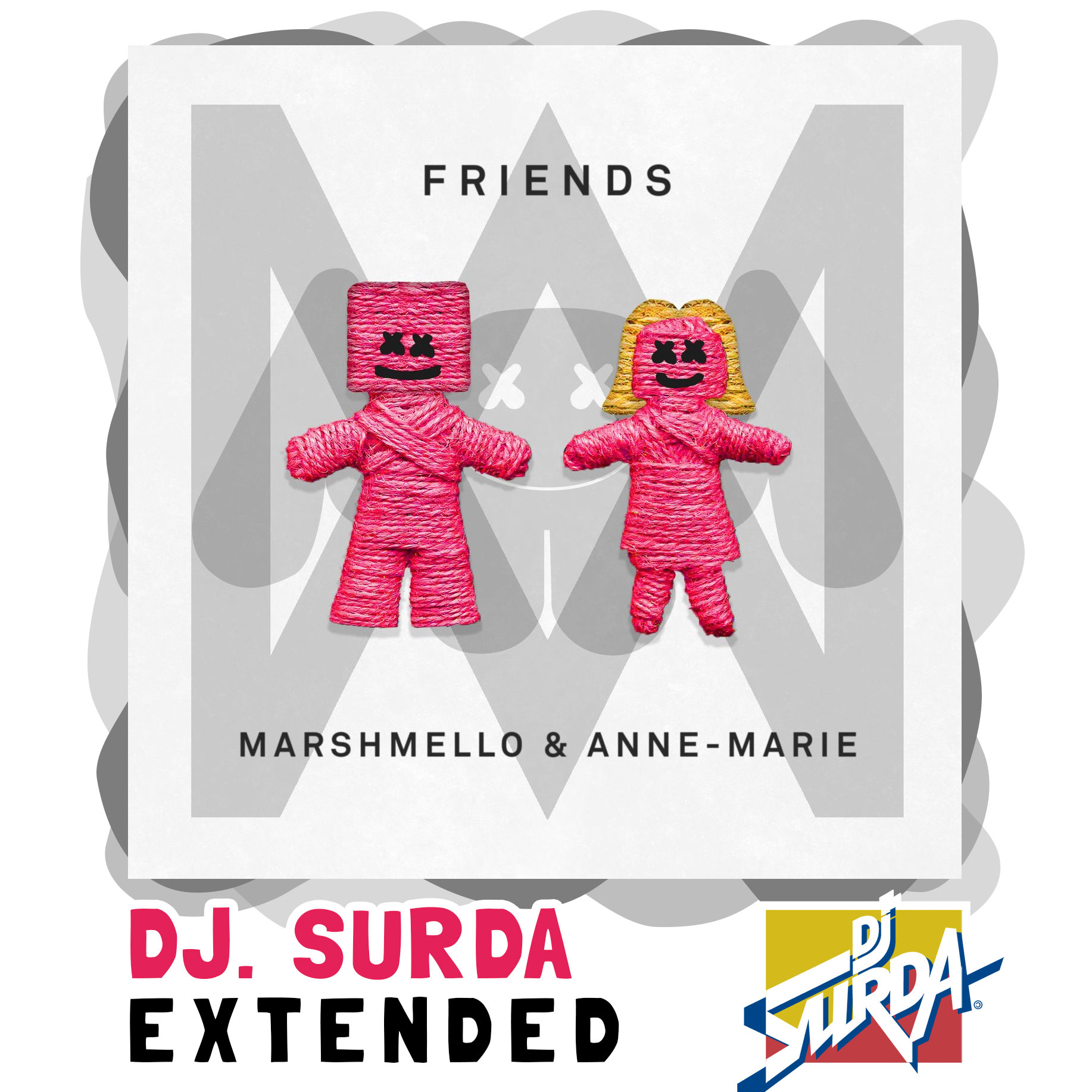 Marshmello & Anne-Marie – FRIENDS (Dj. Surda Extended Version)