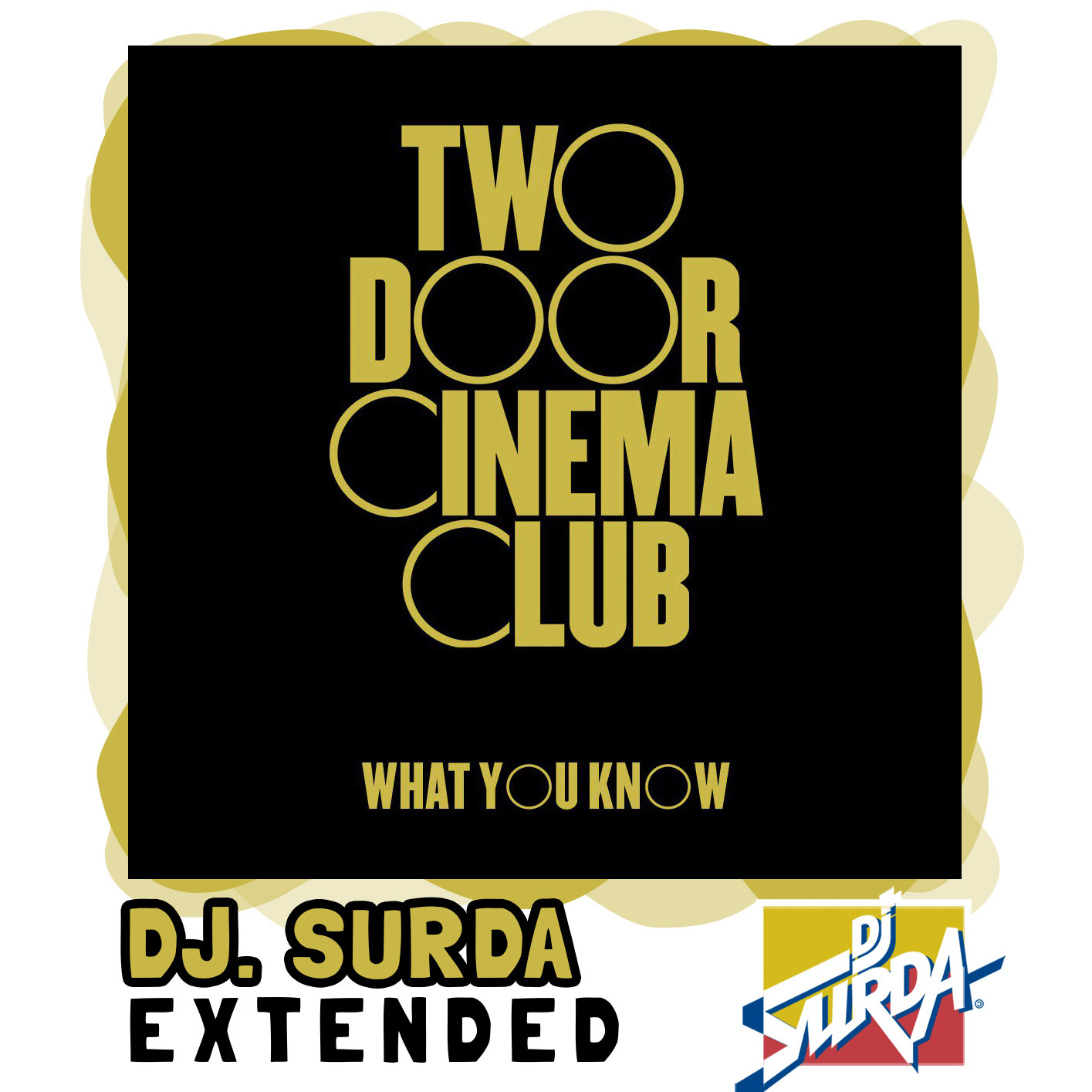 Two Door Cinema Club – What You Know (Dj. Extended Version)
