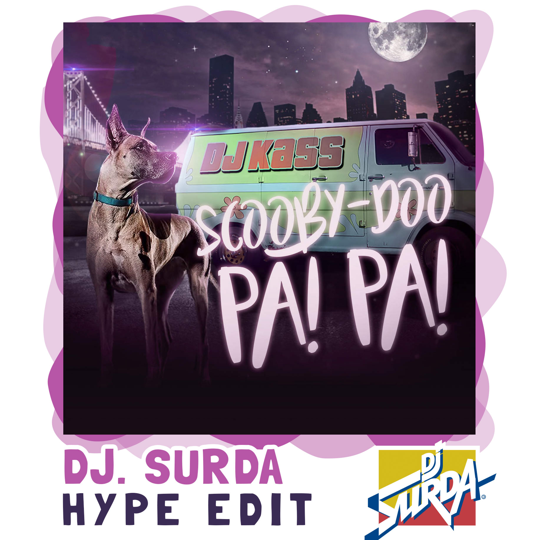 DJ Kass – Scooby Doo Pa Pa (Dj. Surda Man's Not Hot Extended Hype Edit)